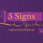 5 Signs You Are a Creative Person