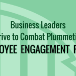 Business Leaders Strive to Combat Plummeting Employee Engagement Rates