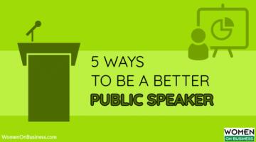 5 Ways to be a Better Public Speaker