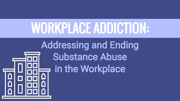 workplace addiction