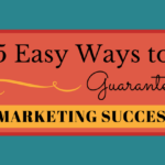 5 Easy Ways To Guarantee Emarketing Success