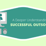 A Deeper Understanding about Successful Outsourcing