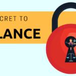 The Secret to Balance