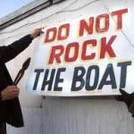 Do You Dare Rock the Boat?