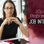 3 Tips to Prepare for a Job Interview