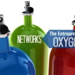 Networks – The Entrepreneur's Oxygen