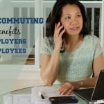Telecommuting Benefits Employers and Employees