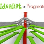 Are You an Idealist or Pragmatic Leader?