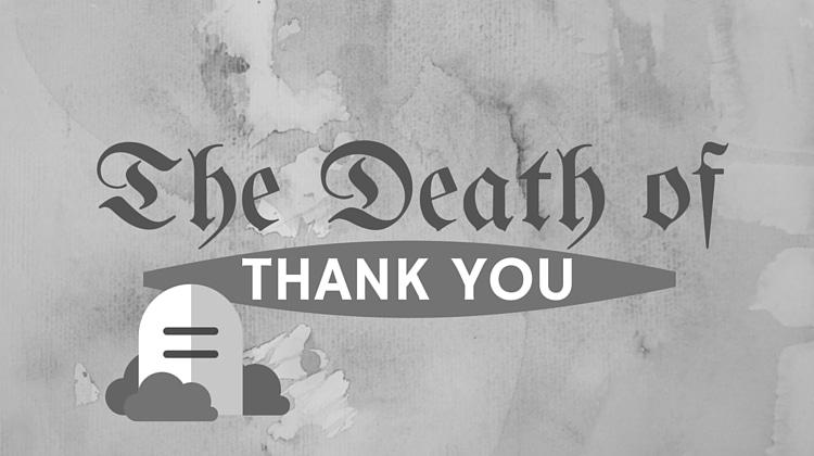 thank you death