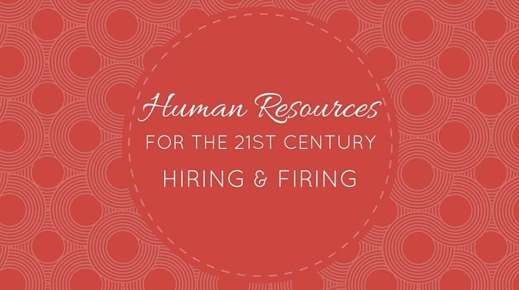 Human Resources Hiring and Firing