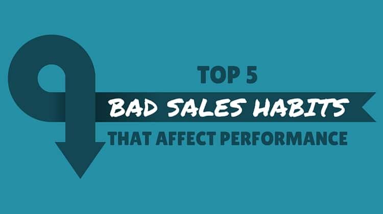 bad sales habits