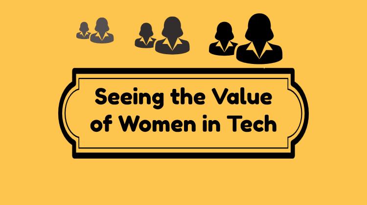 value of women in tech