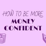 money confident