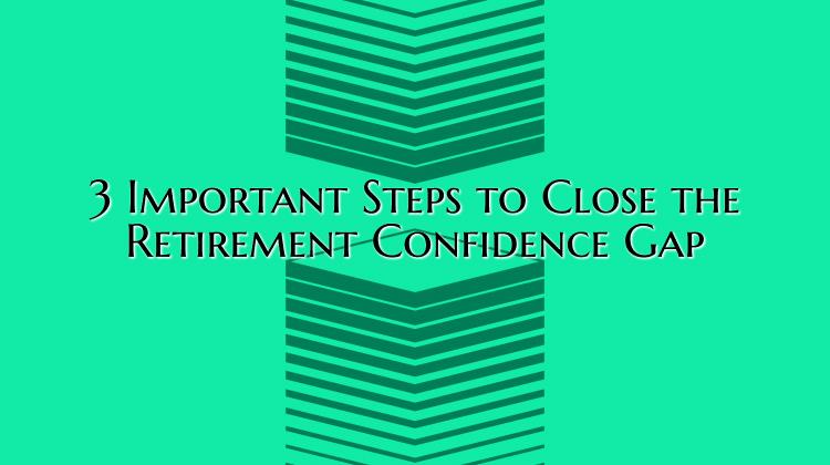 retirement confidence gap