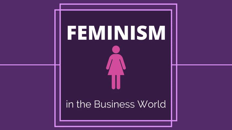 Feminism business world