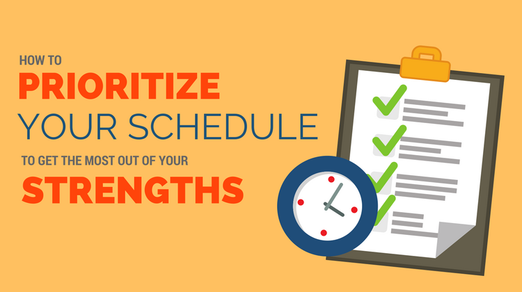 prioritize schedule strengths