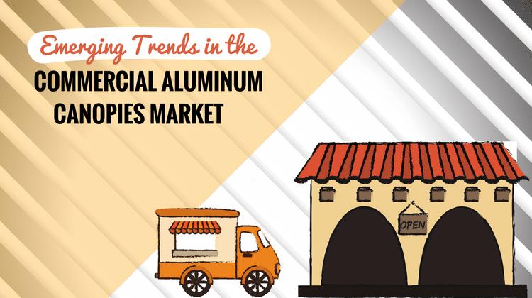 commercial aluminum canopies market