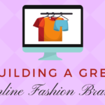 Building a Great Online Fashion Brand