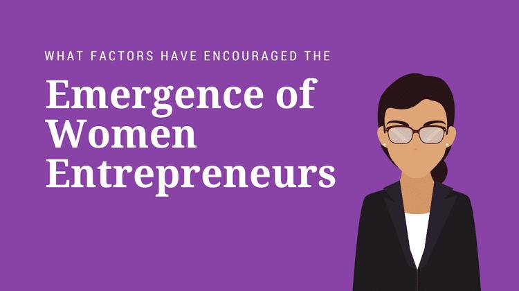 emergence women entrepreneurs